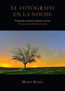Libro El fotógrafo en la noche, de Mario Rubio