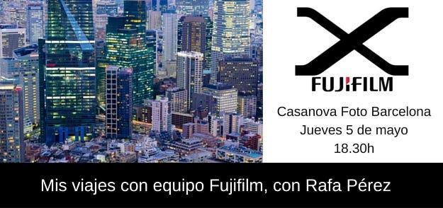 Mis viajes con equipo Fujfifilm