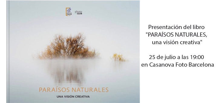 PARAÍSOS NATURALES, una visión creativa